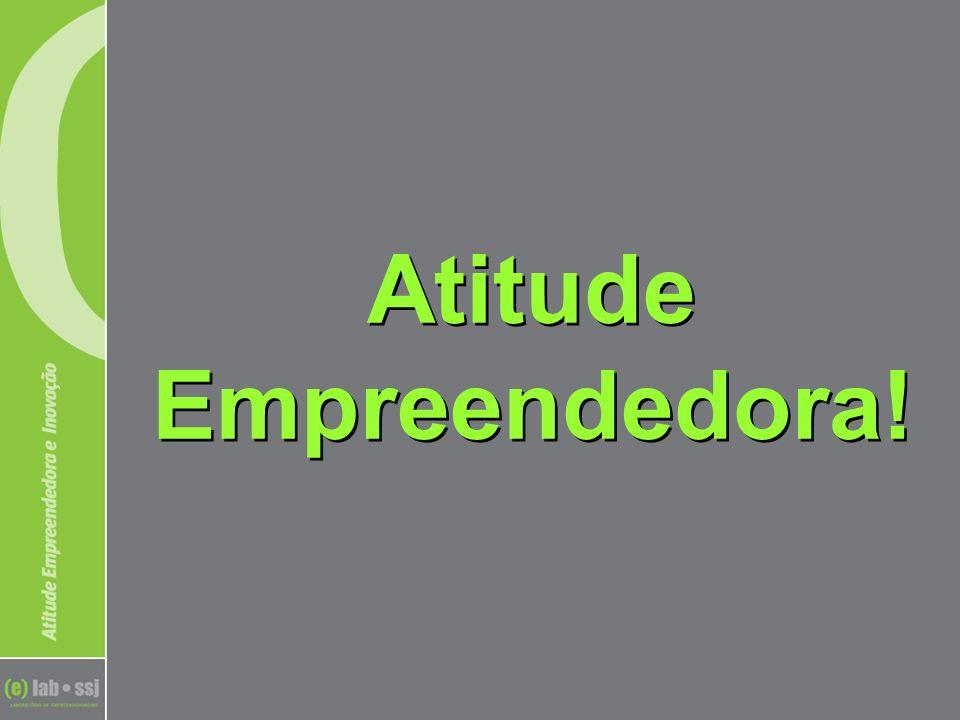 Atitude Empreendedora!