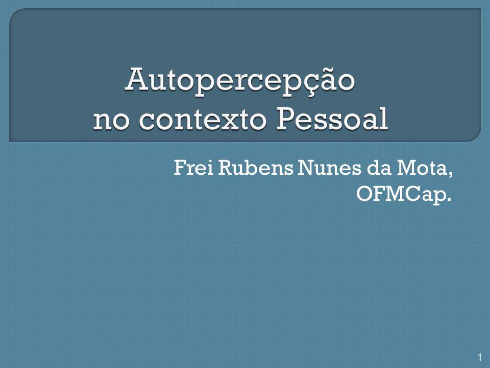 Frei Rubens Nunes da Mota, OFMCap. 1