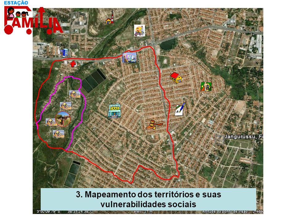 3. Mapeamento dos territórios e suas vulnerabilidades sociais
