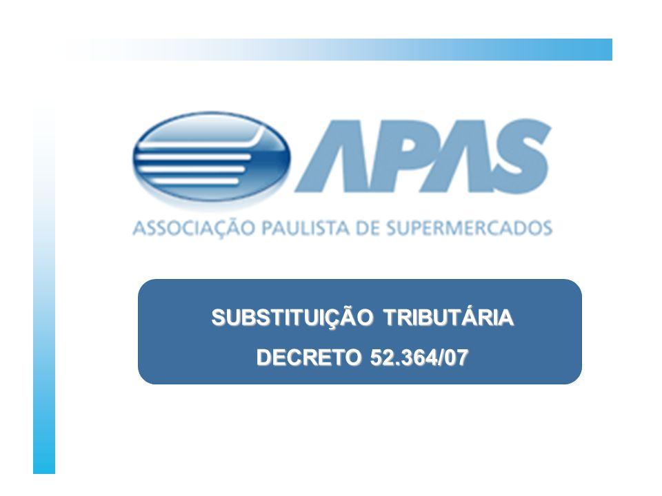 O QUE É A APAS SUBSTITUIÇÃO TRIBUTÁRIA DECRETO 52.364/07