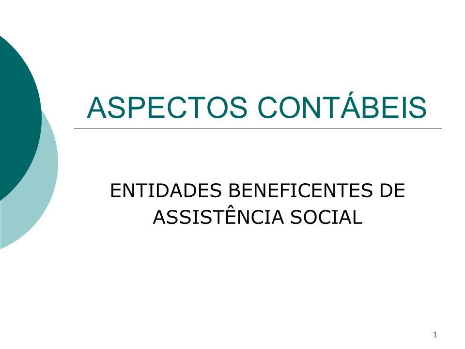 1 ASPECTOS CONTÁBEIS ENTIDADES BENEFICENTES DE ASSISTÊNCIA SOCIAL