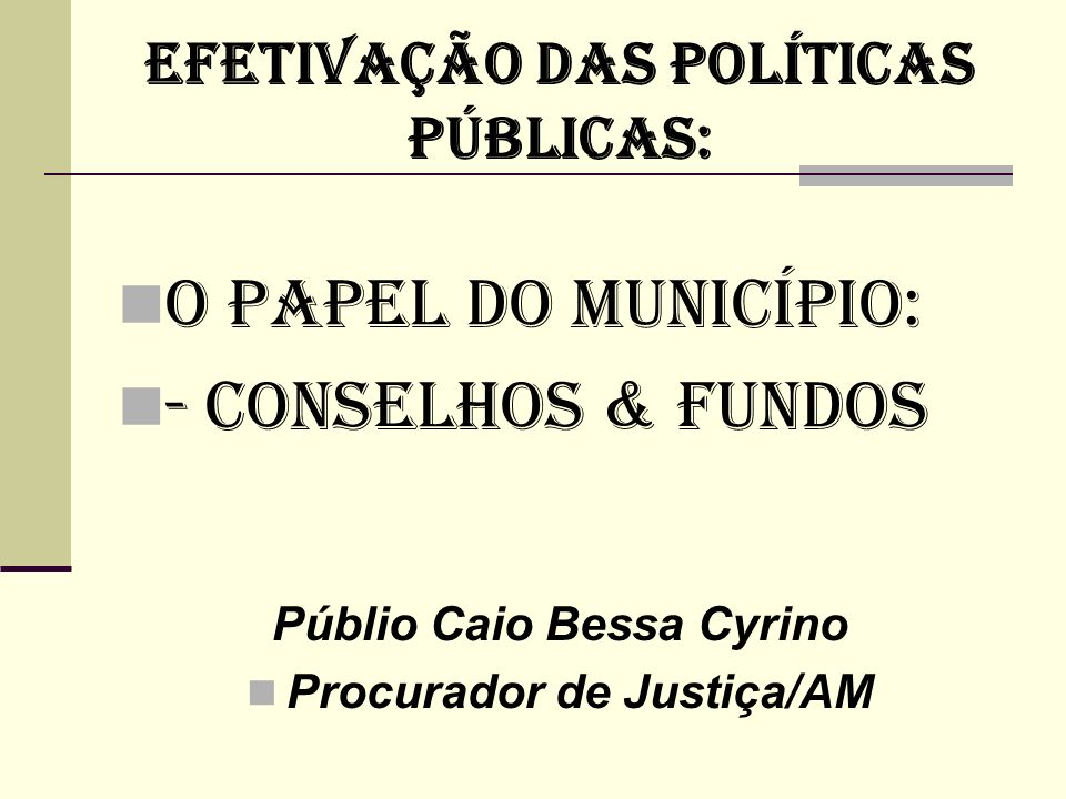 ENTENDER A LINGUAGEM DO ORÇAMENTO 21/4/2014 42 É o instrumento de ação governamental.