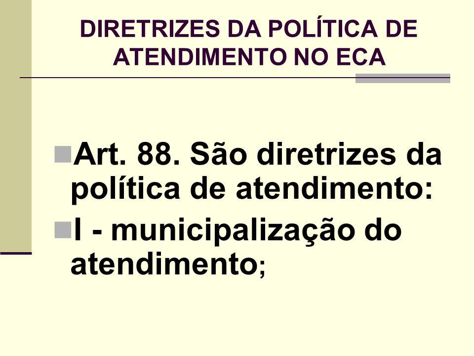 21/4/2014 58 GERECIAMENTO Vinculado ao CMDCA Contabilidade por Órgão da Prefeitura.