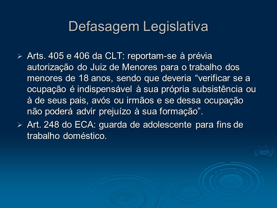 Defasagem Legislativa Arts.