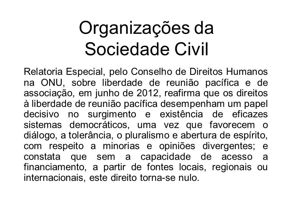 Organizações da Sociedade Civil Relatoria Especial, pelo Conselho de Direitos Humanos na ONU, sobre liberdade de reunião pacífica e de associação, em