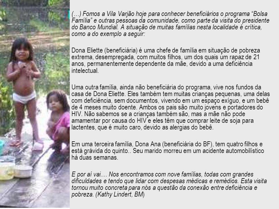 (…) Fomos a Vila Varjão hoje para conhecer beneficiários o programa Bolsa Família e outras pessoas da comunidade, como parte da visita do presidente d