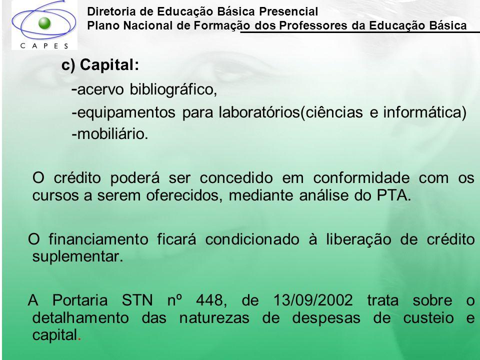 Diretoria de Educação Básica Presencial Plano Nacional de Formação dos Professores da Educação Básica 2.