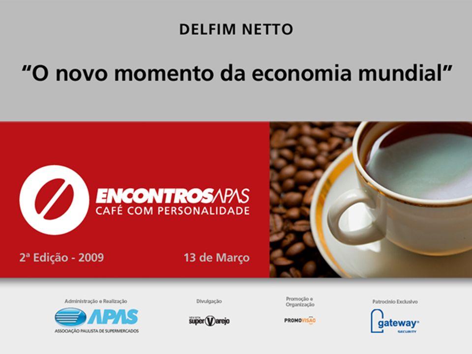 APAS Antonio Delfim Netto 13/03/2009 São Paulo, SP O novo momento da economia mundial APAS