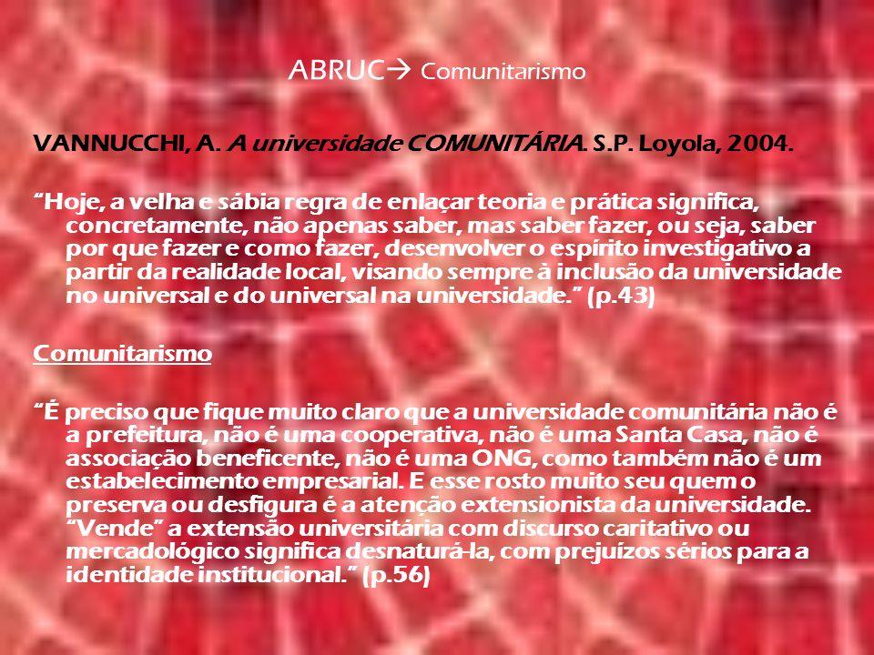 ABRUC Comunitarismo VANNUCCHI, A. A universidade COMUNITÁRIA.