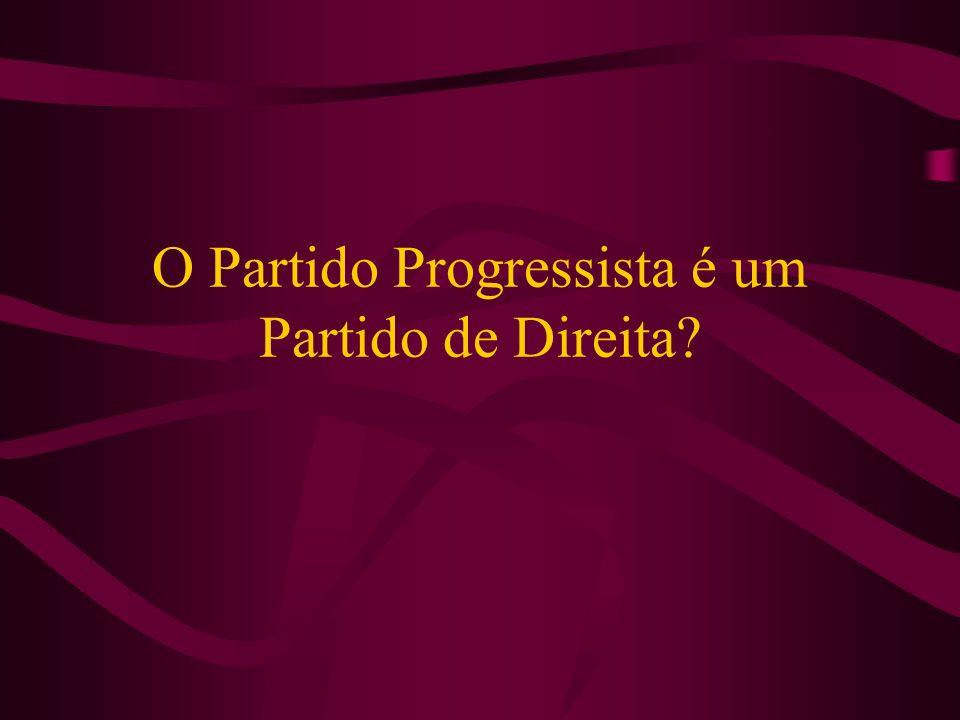 O Partido Progressista é um Partido de Direita?
