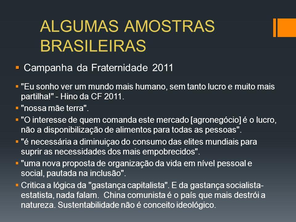 ALGUMAS AMOSTRAS BRASILEIRAS Campanha da Fraternidade 2011