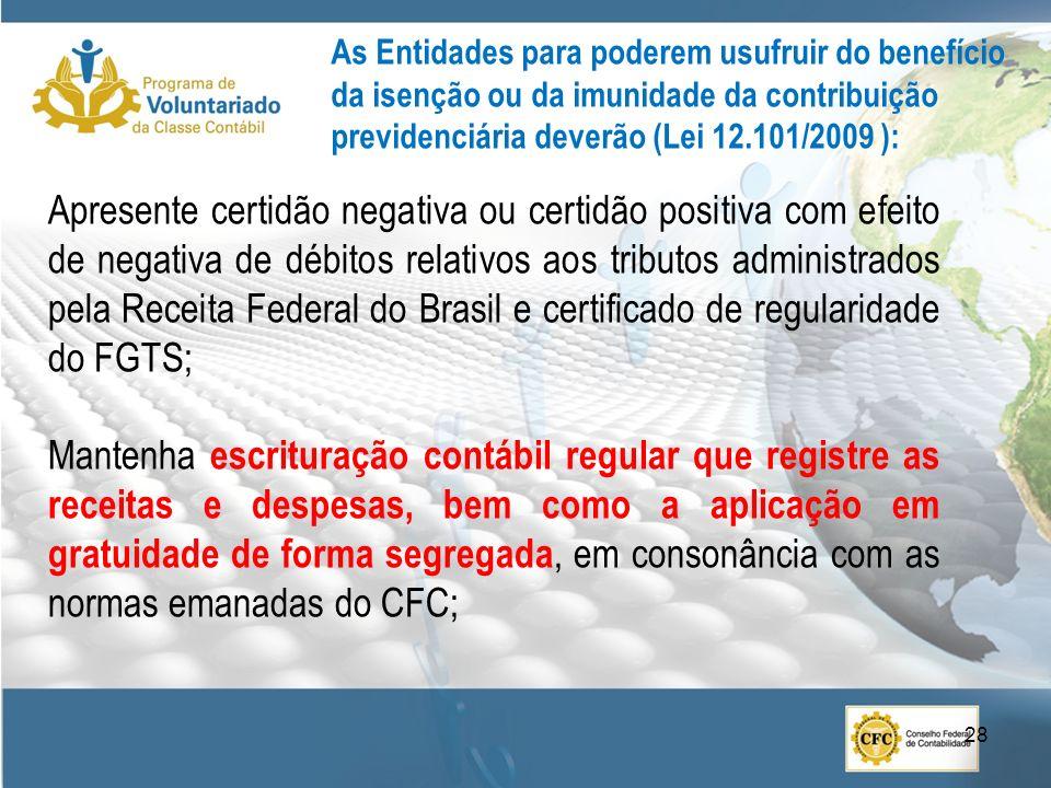 Apresente certidão negativa ou certidão positiva com efeito de negativa de débitos relativos aos tributos administrados pela Receita Federal do Brasil