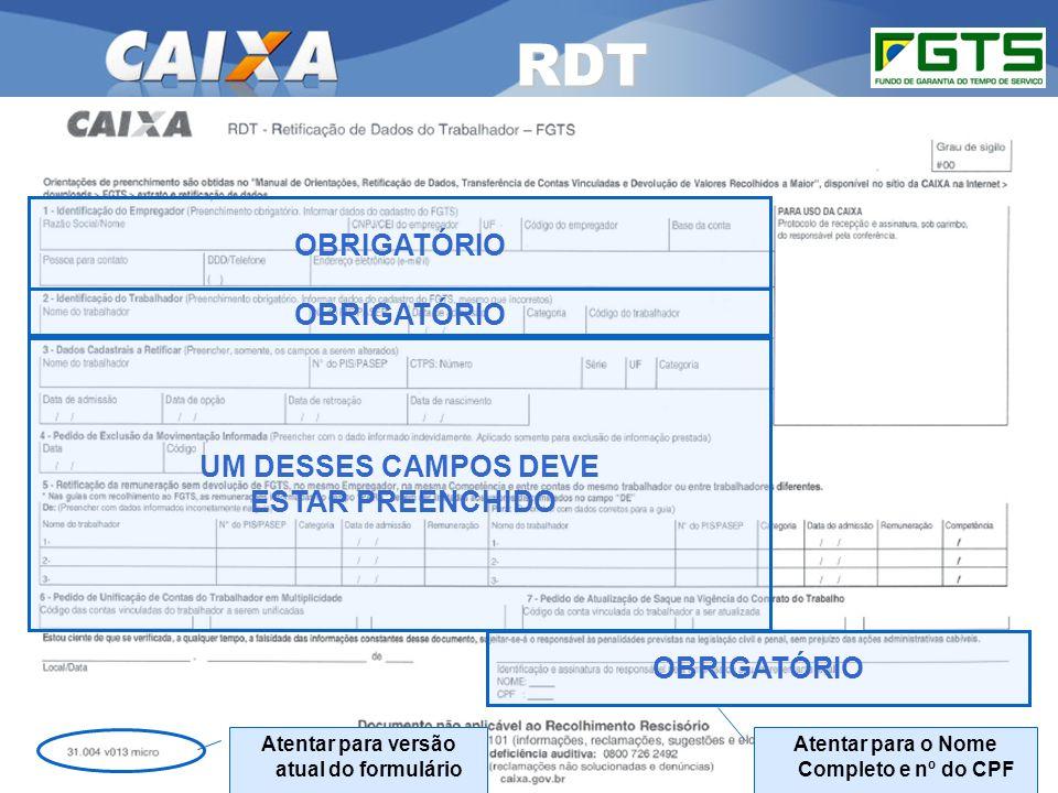 Planejamento Estratégico SUFUG 2009 OBRIGATÓRIO Atentar para o Nome Completo e nº do CPF RDT Atentar para versão atual do formulário UM DESSES CAMPOS