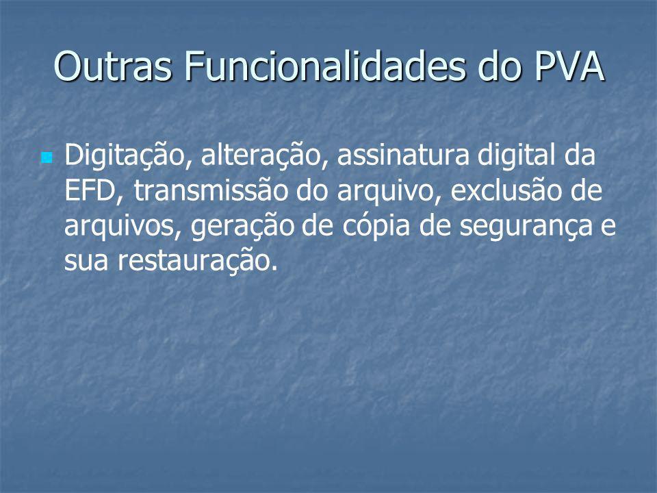 Certificado Digital O certificado digital utilizado no SPED Fiscal será emitido por Autoridade Certificadora credenciada pela ICP-Brasil, tipo A1 ou A3, para os representantes legais ou seus procuradores cadastrados junto a RFB para o estabelecimento referente ao arquivo da EFD.