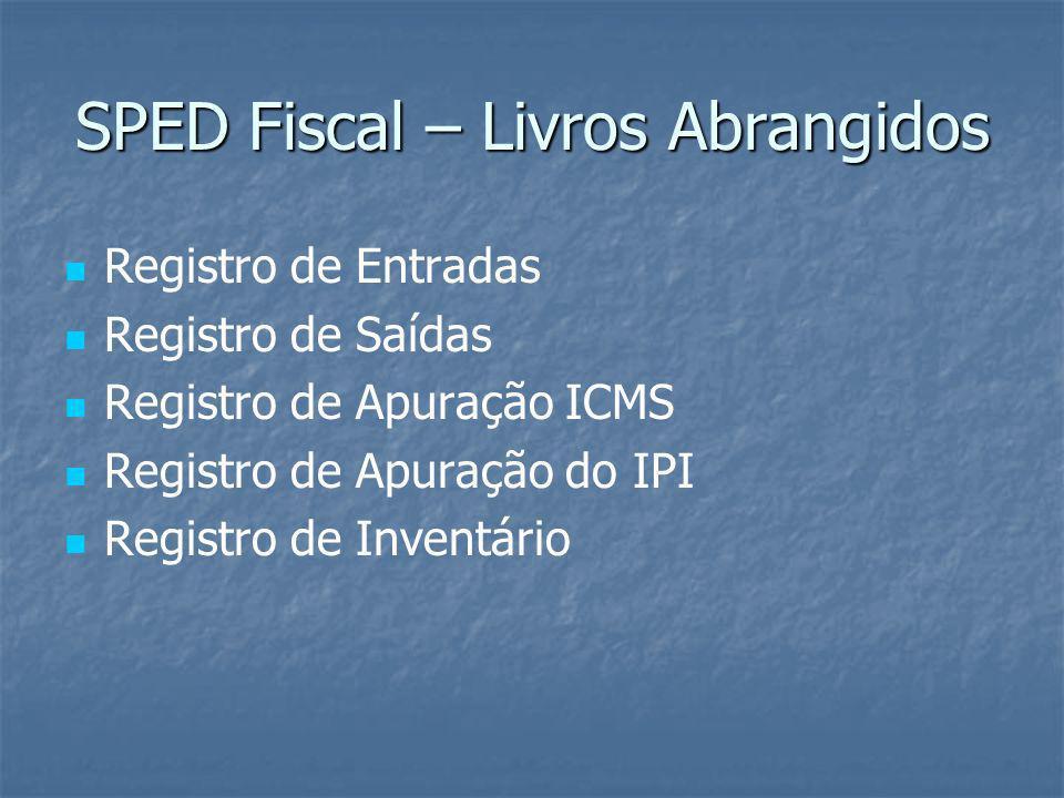 Importante Inicialmente, o contribuinte deverá utilizar a EFD para efetuar a escrituração dos livros indicados anteriormente.