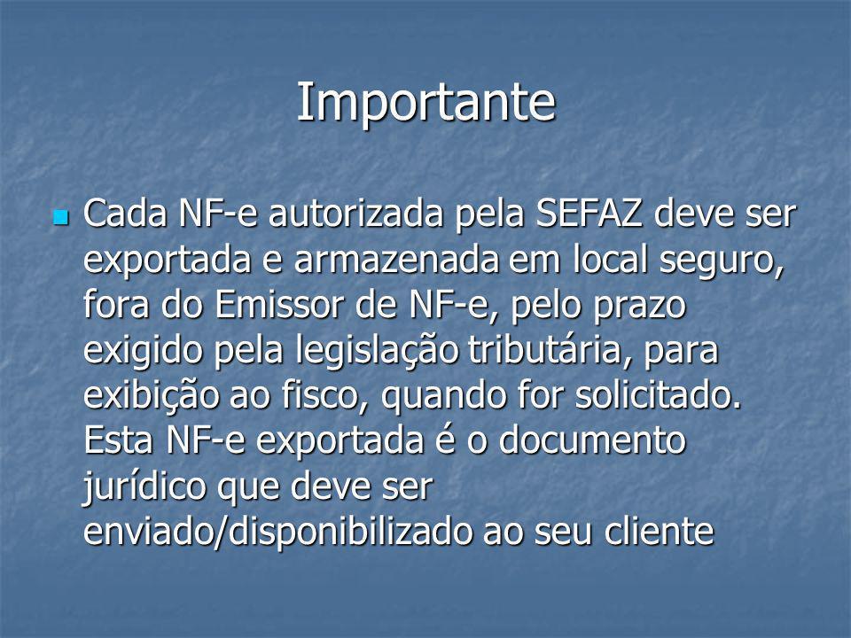 Programa Emissor gratuito O programa emissor está disponível para download nos seguintes sites: www.nfe.fazenda.gov.br e www.fazenda.sp.gov.br/nfe www.fazenda.sp.gov.br/nfe