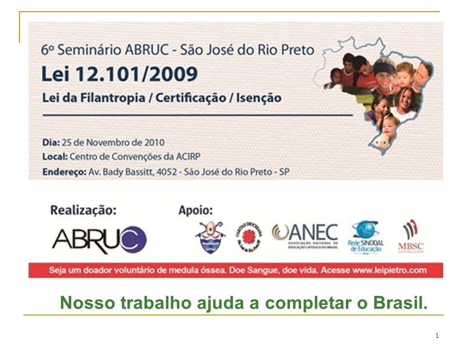 1 Nosso trabalho ajuda a completar o Brasil.
