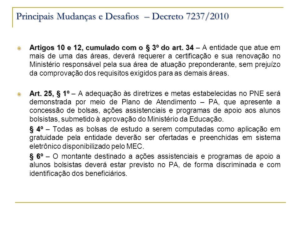 Artigos 10 e 12, cumulado com o § 3º do art. 34 Artigos 10 e 12, cumulado com o § 3º do art. 34 – A entidade que atue em mais de uma das áreas, deverá