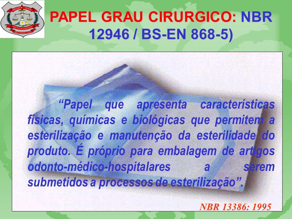 PAPEL GRAU CIRÚRGICO: