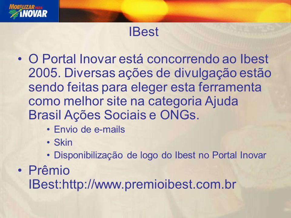 IBest O Portal Inovar está concorrendo ao Ibest 2005.