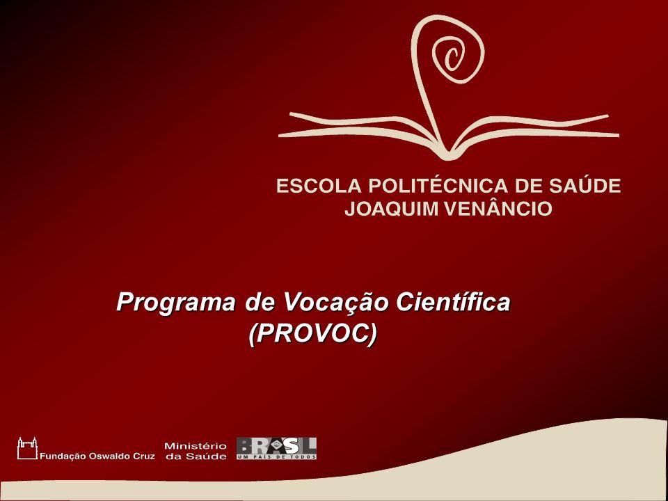 Programa de Vocação Científica (PROVOC)