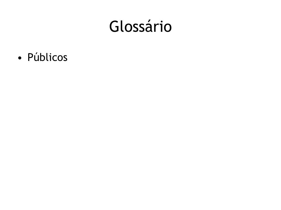 Glossário Públicos