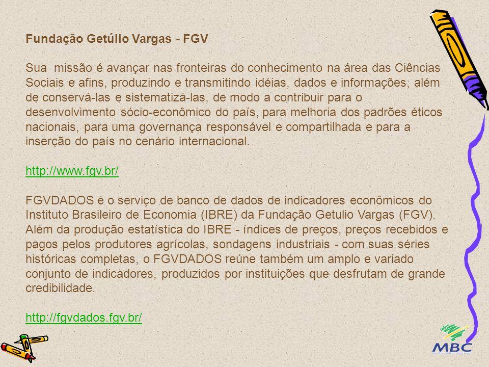 Fundação Getúlio Vargas - FGV Sua missão é avançar nas fronteiras do conhecimento na área das Ciências Sociais e afins, produzindo e transmitindo idéi