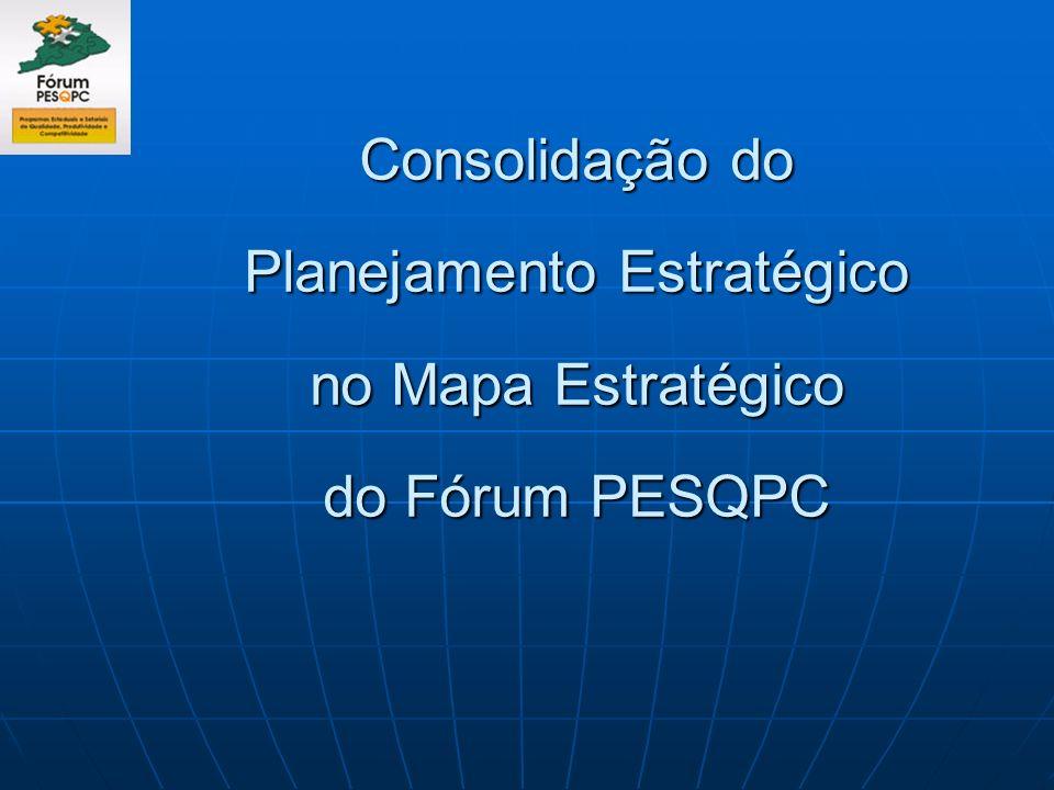 Consolidação do Planejamento Estratégico no Mapa Estratégico do Fórum PESQPC