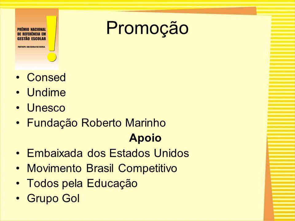 Promoção Consed Undime Unesco Fundação Roberto Marinho Apoio Embaixada dos Estados Unidos Movimento Brasil Competitivo Todos pela Educação Grupo Gol