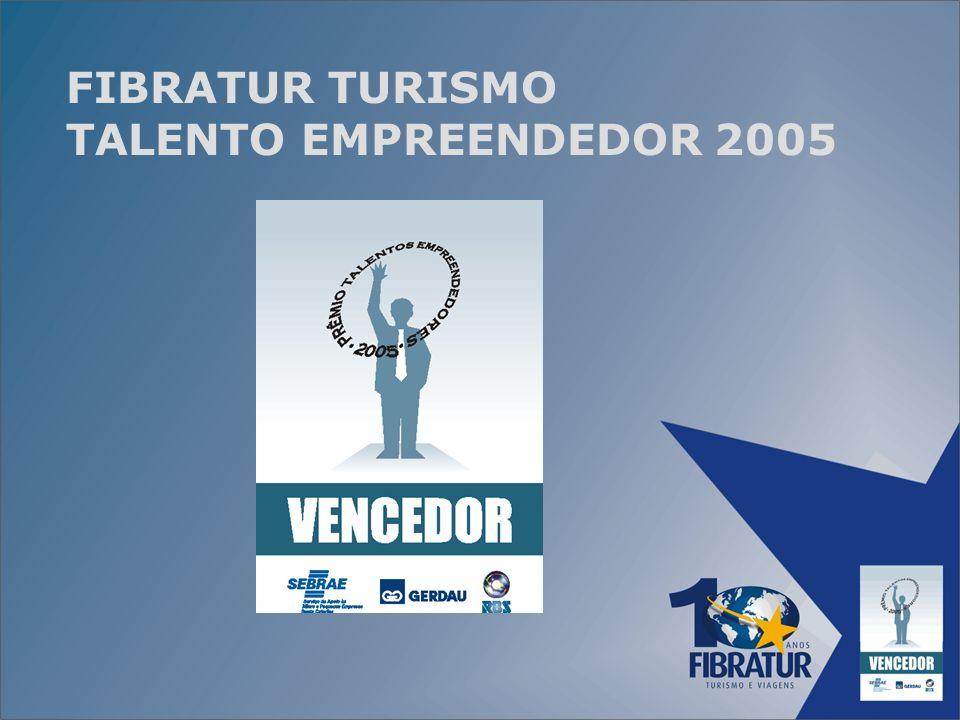 FIBRATUR TURISMO TALENTO EMPREENDEDOR 2005