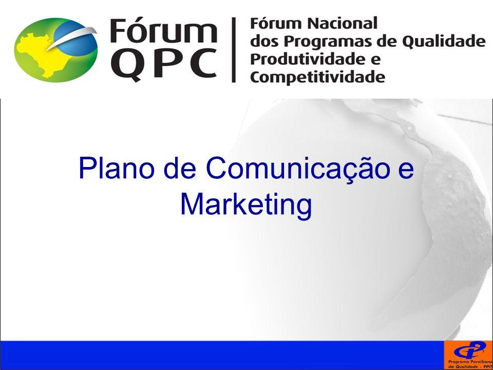 Plano de comunicação e marketing Plano de Comunicação e Marketing