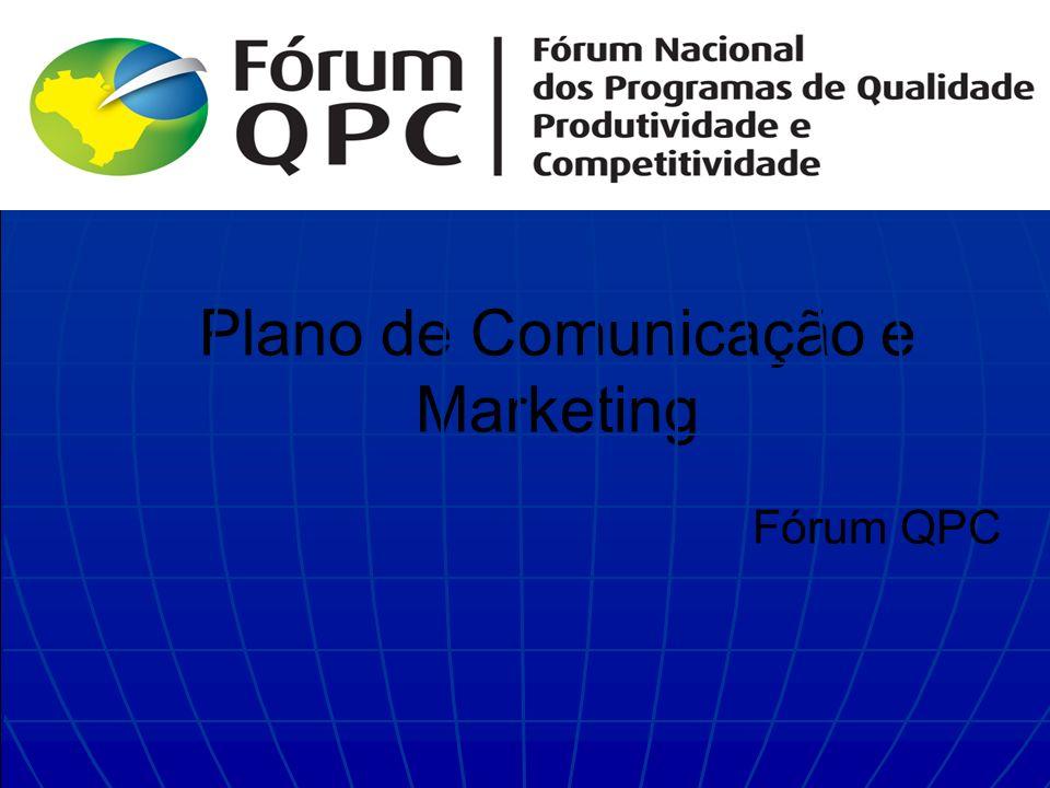 Plano de Comunicação e Marketing Fórum QPC