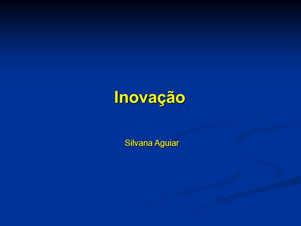 Inovação Silvana Aguiar