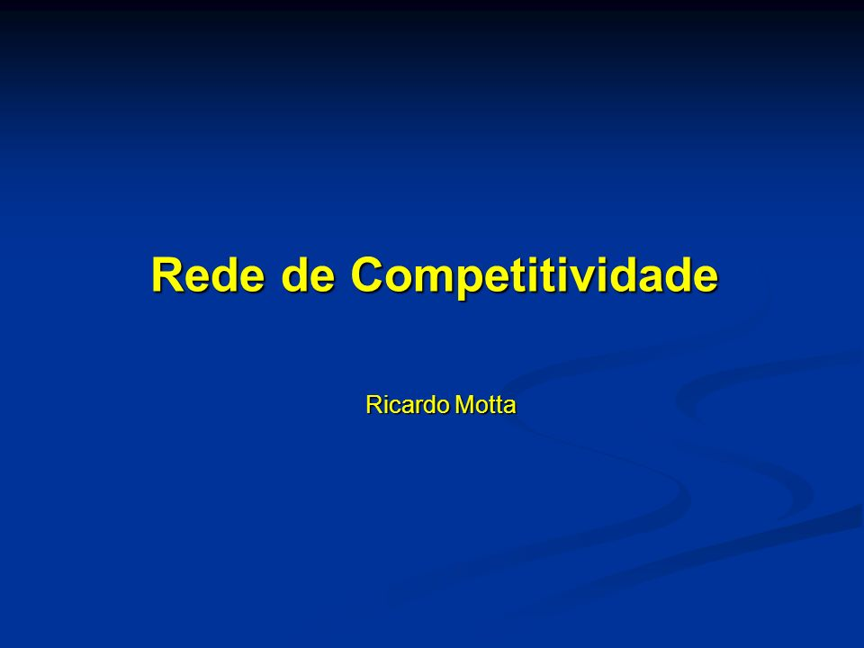 Rede de Competitividade Ricardo Motta
