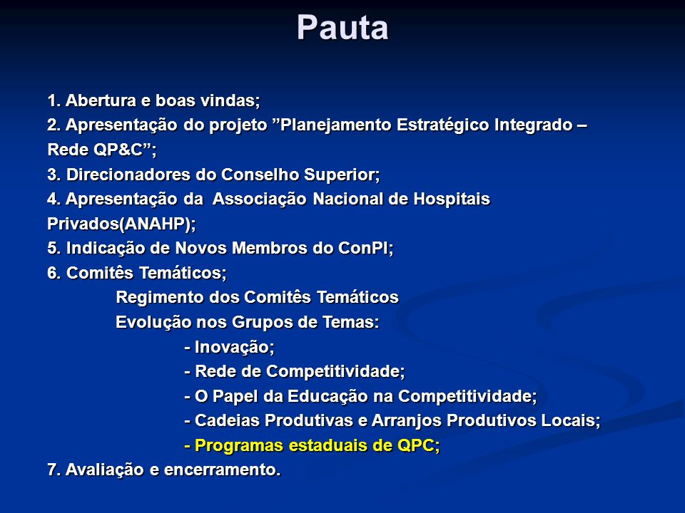 Programas Estaduais de Qualidade Produtividade e Competitividade Luiz Idelbrando Pierry