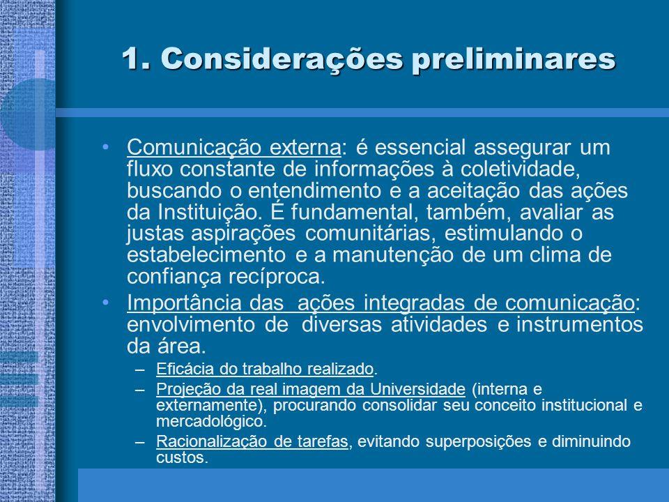 8.Considerações Finais As TVs UNIVERSITÁRIAS prestam serviços de caráter eminentemente público.