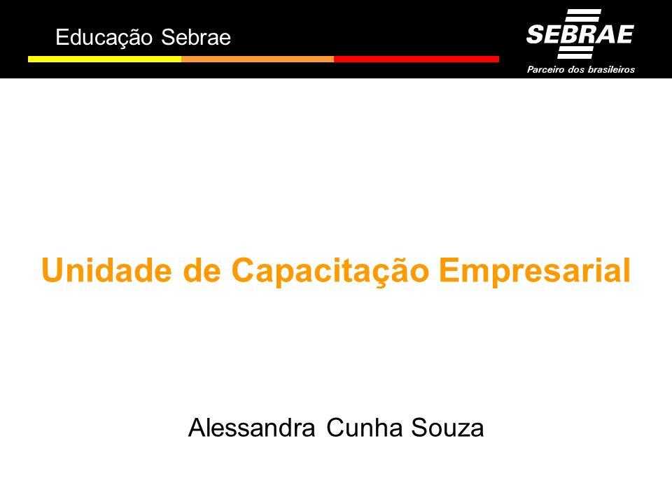 Educação Sebrae Unidade de Capacitação Empresarial Alessandra Cunha Souza