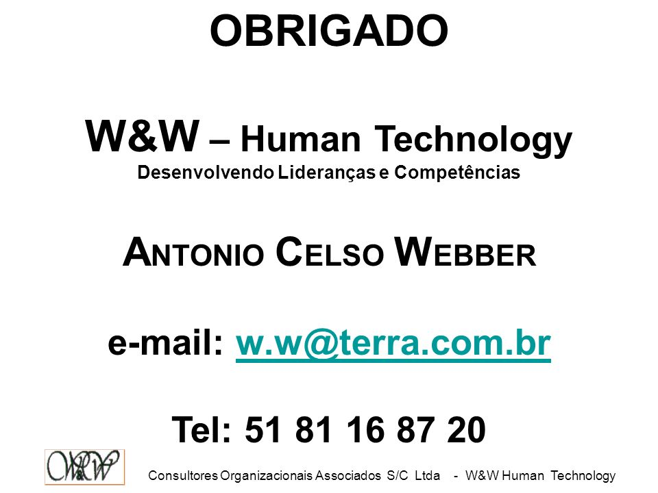 Consultores Organizacionais Associados S/C Ltda - W&W Human Technology LÍDER PERFIL DESEJÁVEL PARA LÍDERES DE RESULTADO SOCIABILIZAÇÃOLIDERANÇAAUTO-RE
