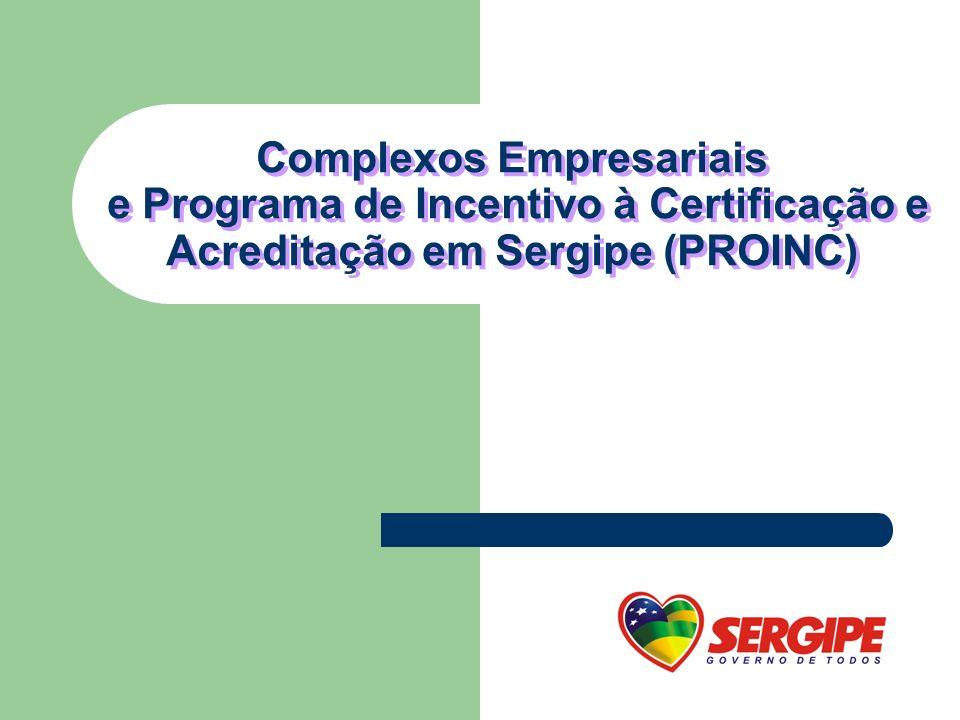 Programa de Incentivo à Certificação e Acreditação em Sergipe (PROINC)