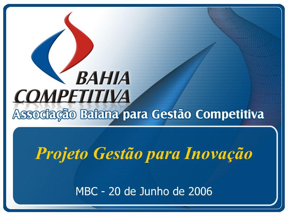 Projeto Gestão para Inovação MBC - 20 de Junho de 2006