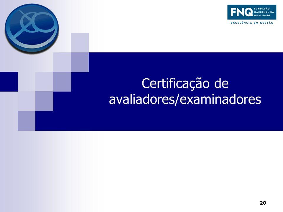 Certificação de avaliadores/examinadores 20