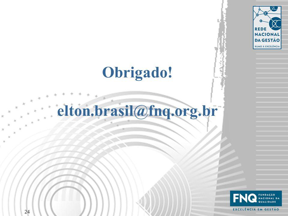 24 Obrigado! elton.brasil@fnq.org.br