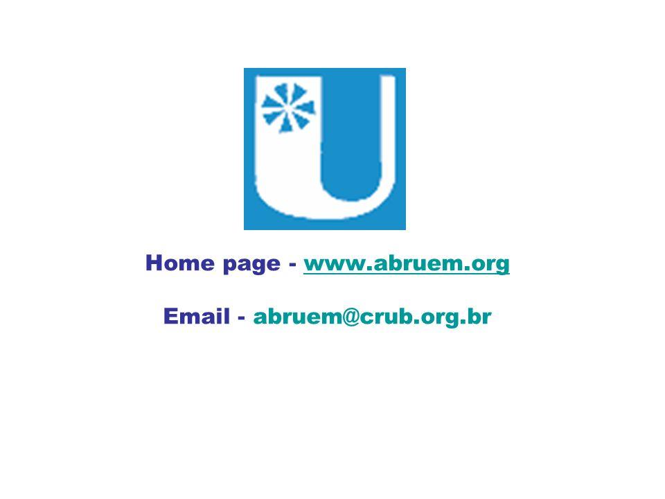 Home page - www.abruem.orgwww.abruem.org Email - abruem@crub.org.br