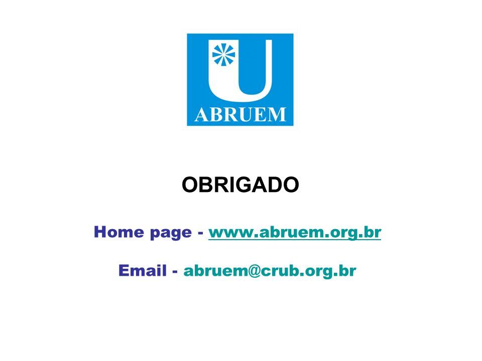 Home page - www.abruem.org.brwww.abruem.org.br Email - abruem@crub.org.br OBRIGADO