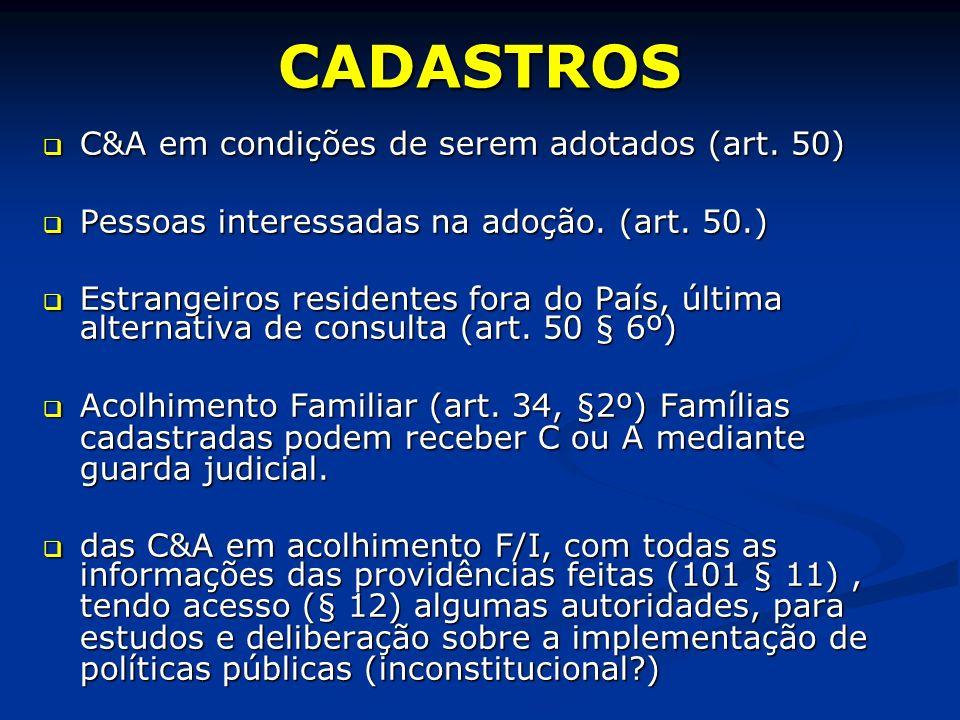CADASTROS C&A em condições de serem adotados (art.