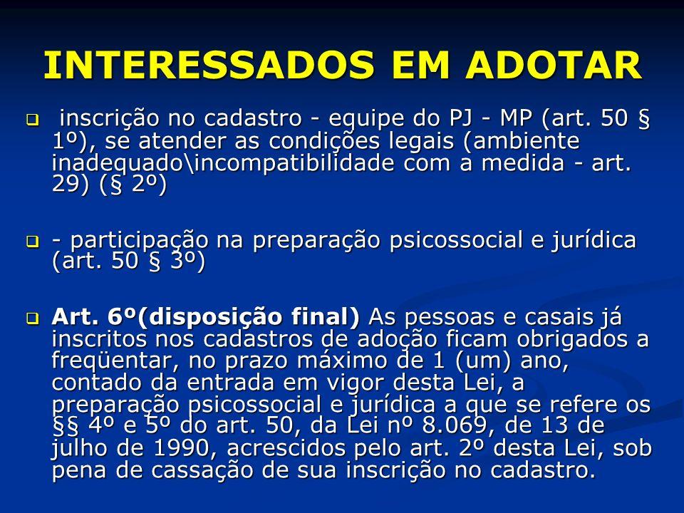 INTERESSADOS EM ADOTAR inscrição no cadastro - equipe do PJ - MP (art.