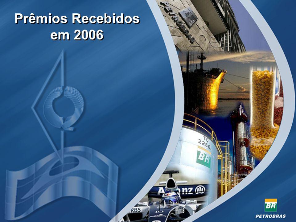 22 Prêmios Recebidos em 2006 Prêmios Recebidos em 2006