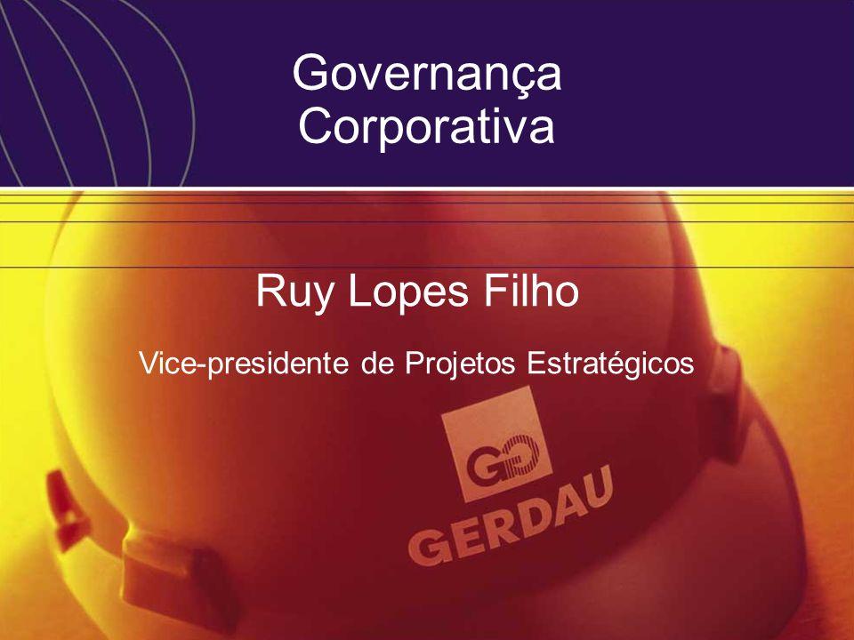 Ruy Lopes Filho Vice-presidente de Projetos Estratégicos Governança Corporativa