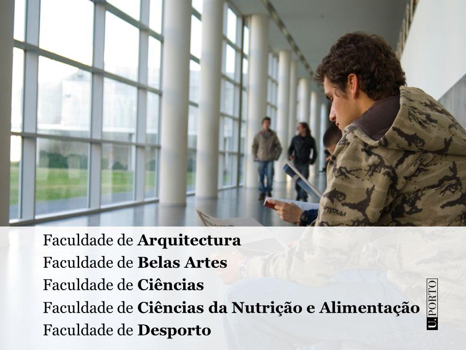 Faculdade de Direito Faculdade de Economia Faculdade de Engenharia Faculdade de Farmácia Faculdade de Letras