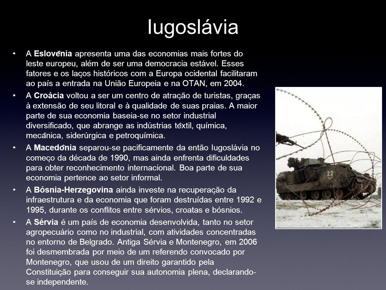 Iugoslávia A Eslove ̂ nia apresenta uma das economias mais fortes do leste europeu, além de ser uma democracia estável. Esses fatores e os lac ̧ os